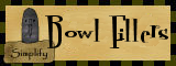Bowl Fillers